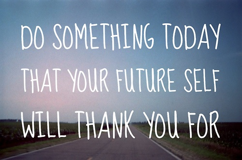 quote-about-do-something-today-that-your-future-self-will-thank-you-for