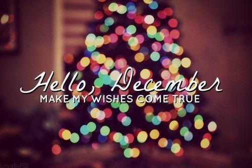 143860-hello-december-make-my-wishes-come-true